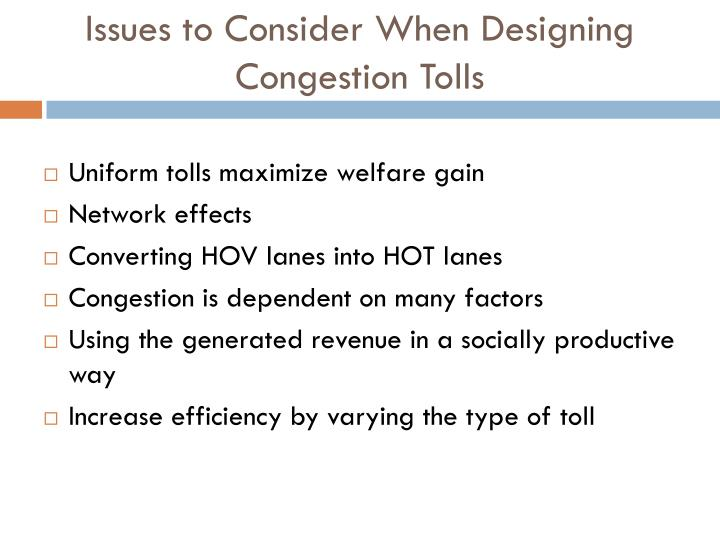 Issues to Consider When Designing Congestion Tolls