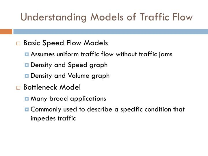 Understanding Models of Traffic Flow