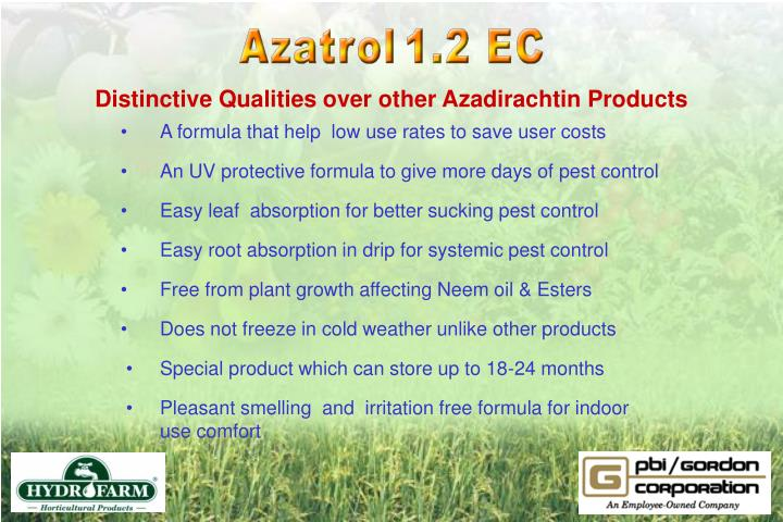 Distinctive Qualities over other Azadirachtin Products