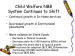 child welfare nbb system continues to shift