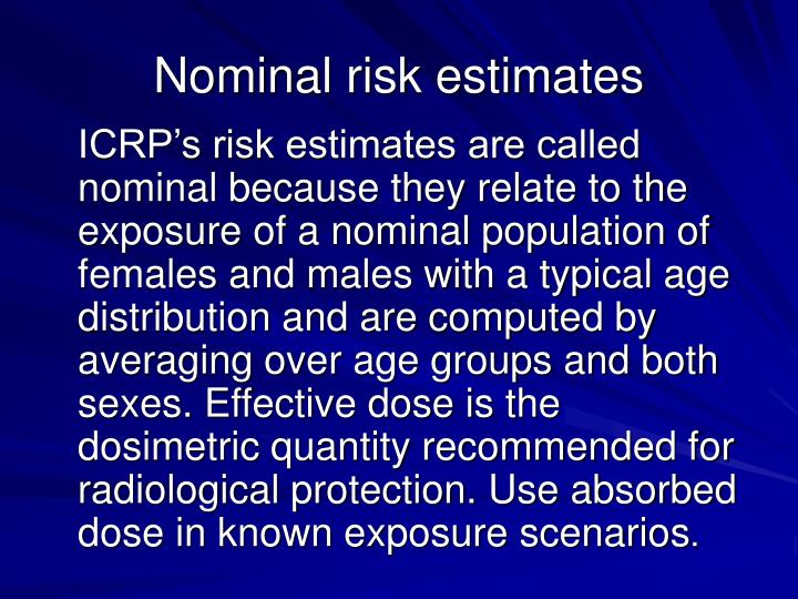 Nominal risk estimates