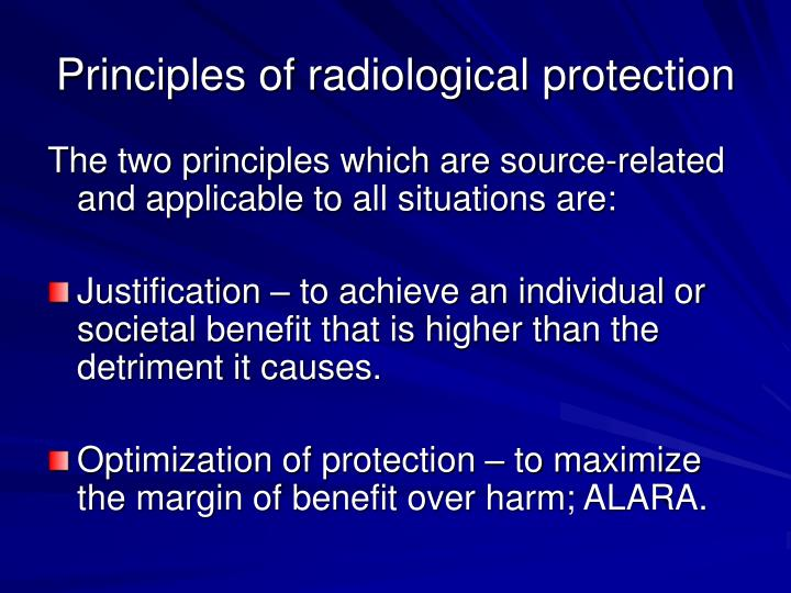 Principles of radiological protection