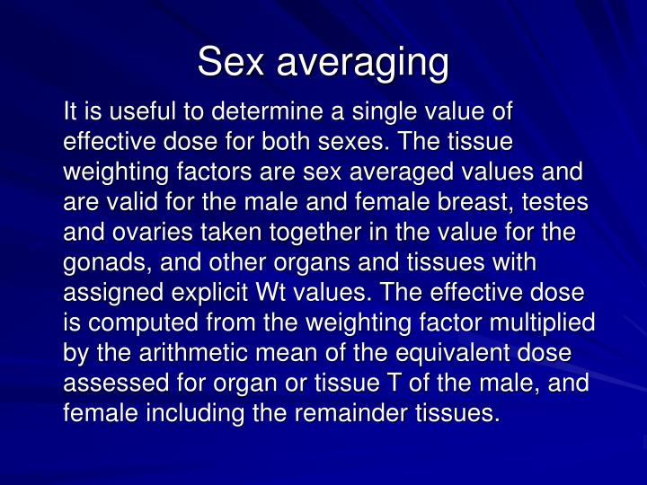 Sex averaging