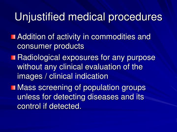 Unjustified medical procedures