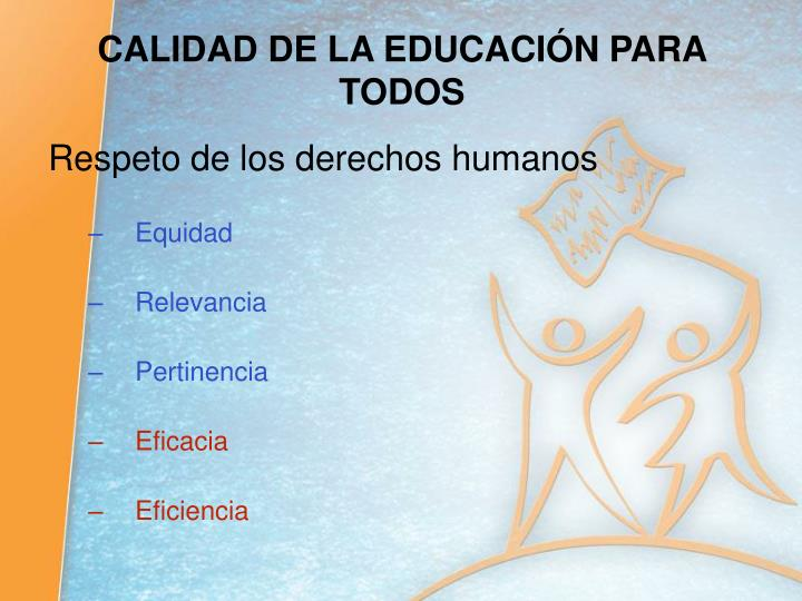 Calidad de la educaci n para todos1