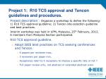 project 1 r10 tcs approval and tencon guidelines and procedures