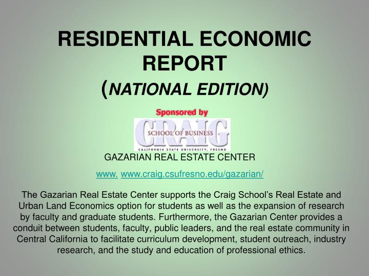 RESIDENTIAL ECONOMIC REPORT