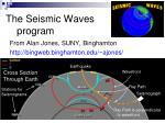 the seismic waves program