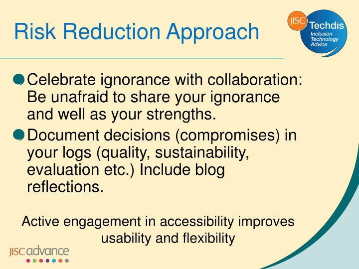 Risk Reduction Approach