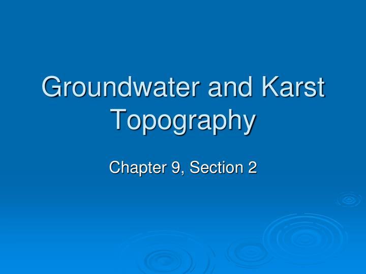 groundwater and karst topography n.