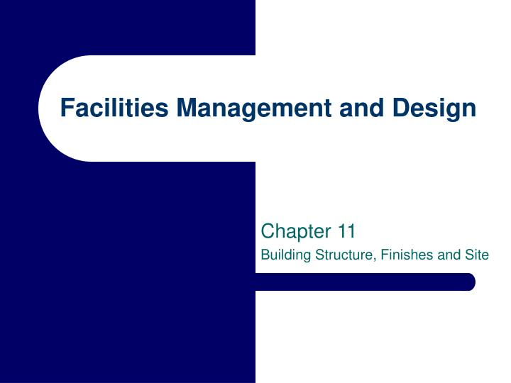 facilities management and design n.