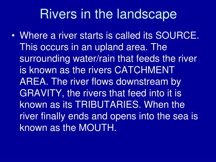Rivers in the landscape