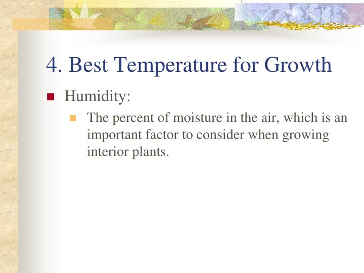 4. Best Temperature for Growth