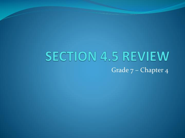 section 4 5 review n.