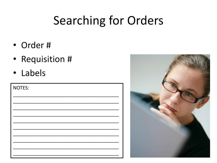 Searching for Orders