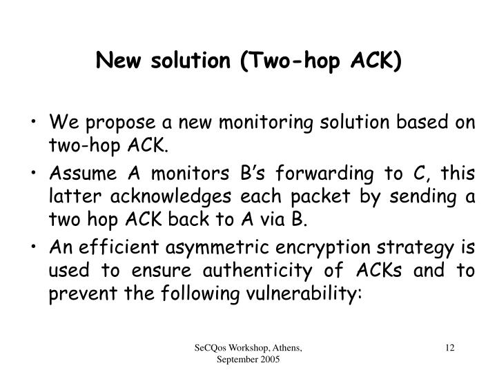 New solution (Two-hop ACK)