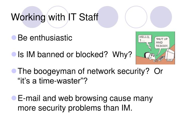 Working with IT Staff