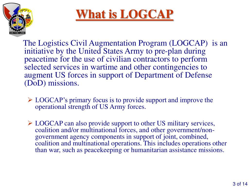 PPT - Logistics Civil Augmentation Program (LOGCAP