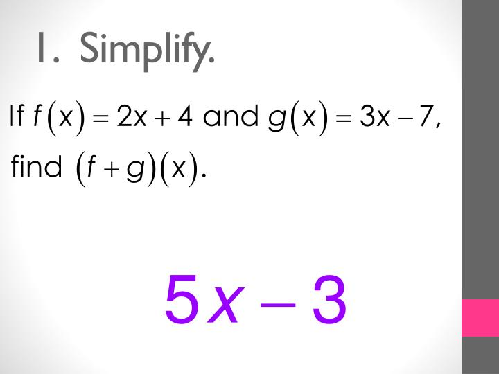 1.  Simplify.