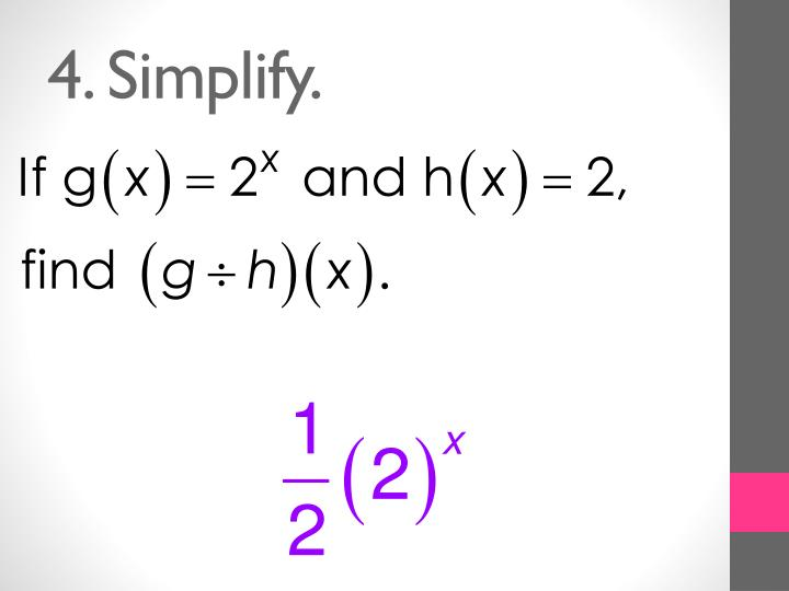 4. Simplify.