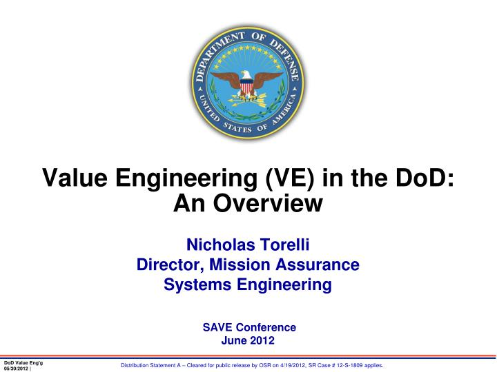 Value engineering ve in the dod an overview