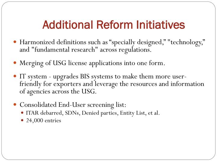 Additional Reform Initiatives
