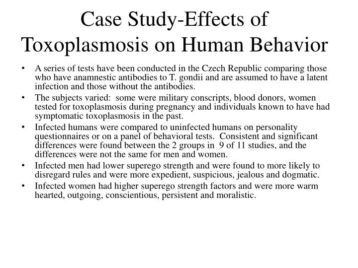 Case Study-Effects of Toxoplasmosis on Human Behavior