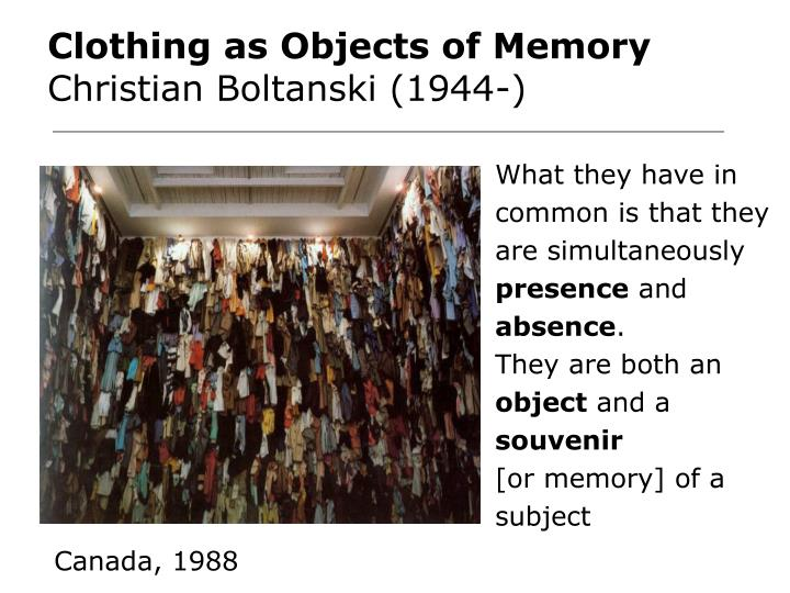 Clothing as Objects of Memory