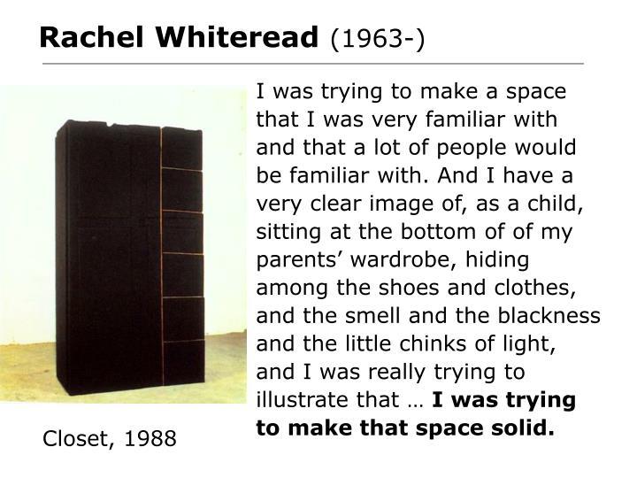 Rachel Whiteread