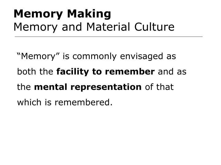 Memory Making