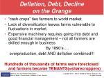 deflation debt decline on the grange