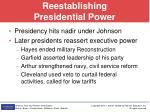 reestablishing presidential power
