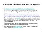 why are we concerned with walks in a graph1