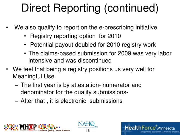 Direct Reporting (continued)