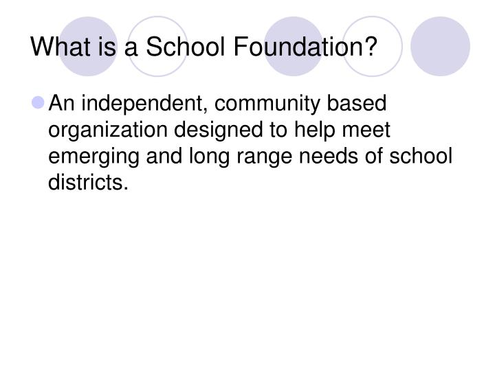 What is a school foundation