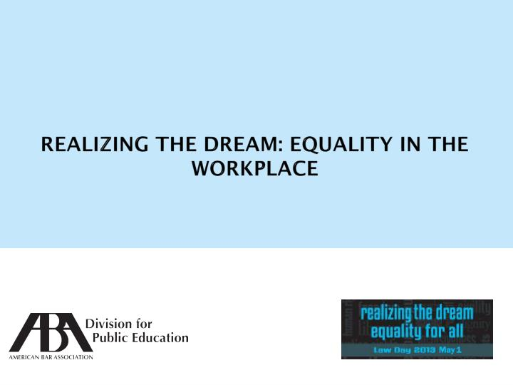 realizing the dream equality for all