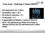 case study radiology in wales 2009 10