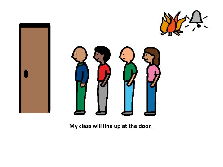 My class will line up at the door.