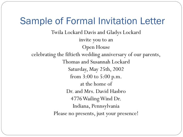 Ppt invitation letter powerpoint presentation id2995370 sample of formal invitation letter stopboris Choice Image