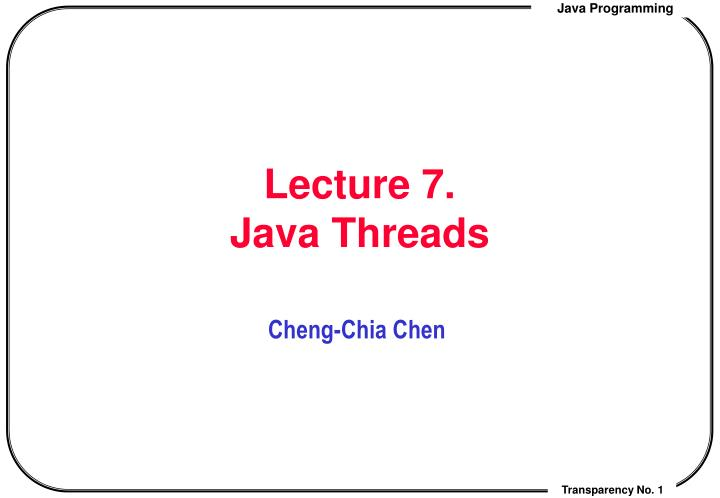 lecture 7 java threads n.