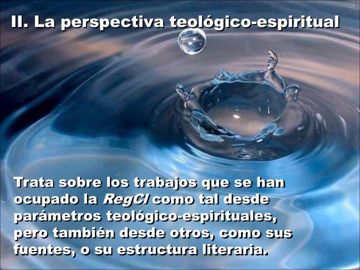 II. La perspectiva teológico-espiritual