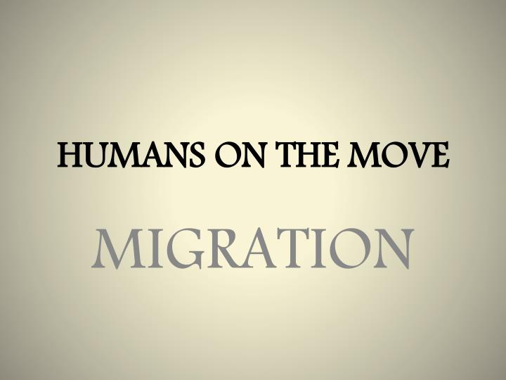 humans on the move n.