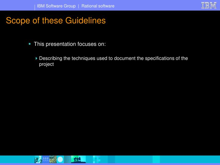 Scope of these guidelines