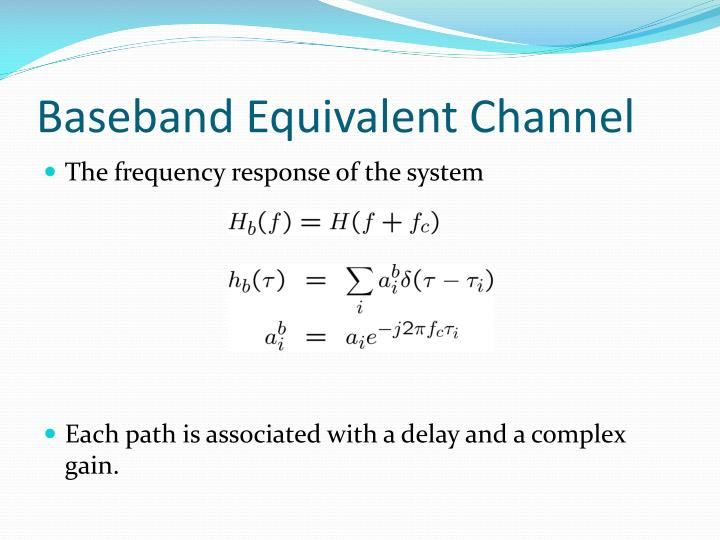 Baseband Equivalent Channel