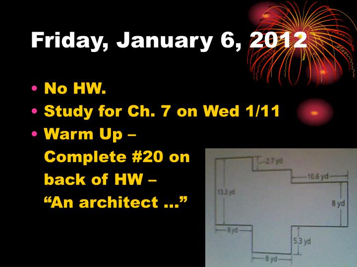 Friday january 6 2012