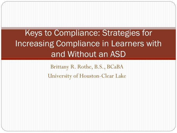keys to compliance strategies for increasing compliance in learners with and without an asd n.