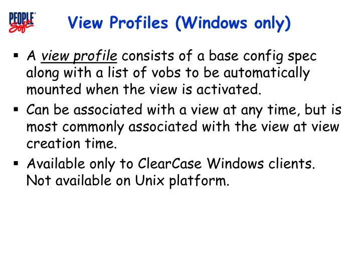 View Profiles (Windows only)