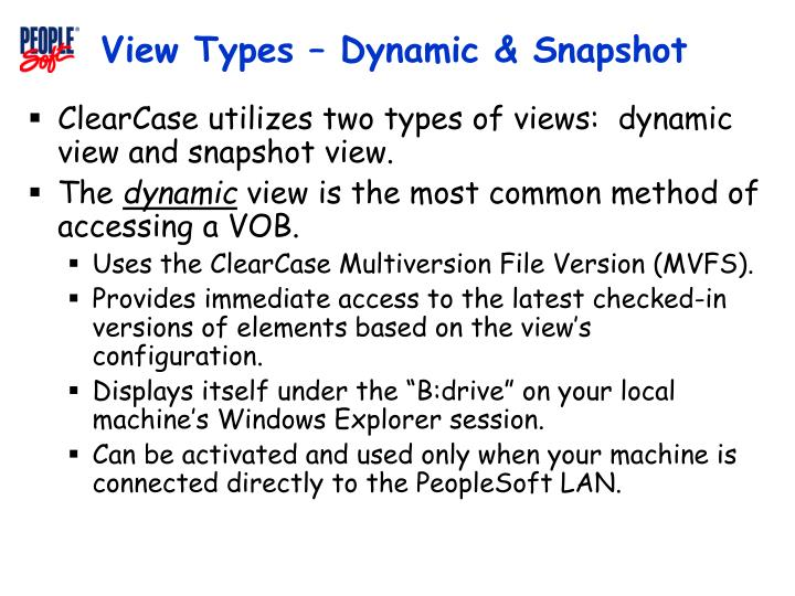 View Types – Dynamic & Snapshot