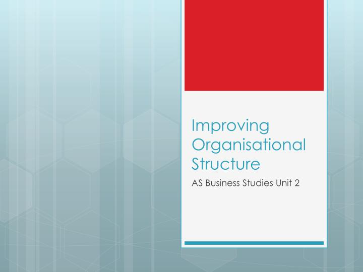 improving organisational structure n.