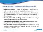 directives from leadership influence diversion